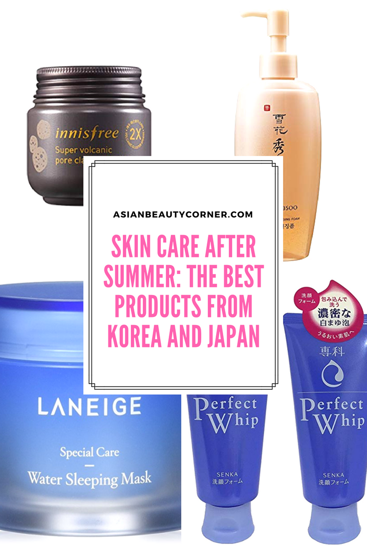 Skin Care After Summer The Best Products From Korea And Japan Skincare Asian Kbeauty Korean Beautytips Skin Care Soft Skin Body Japanese Skincare