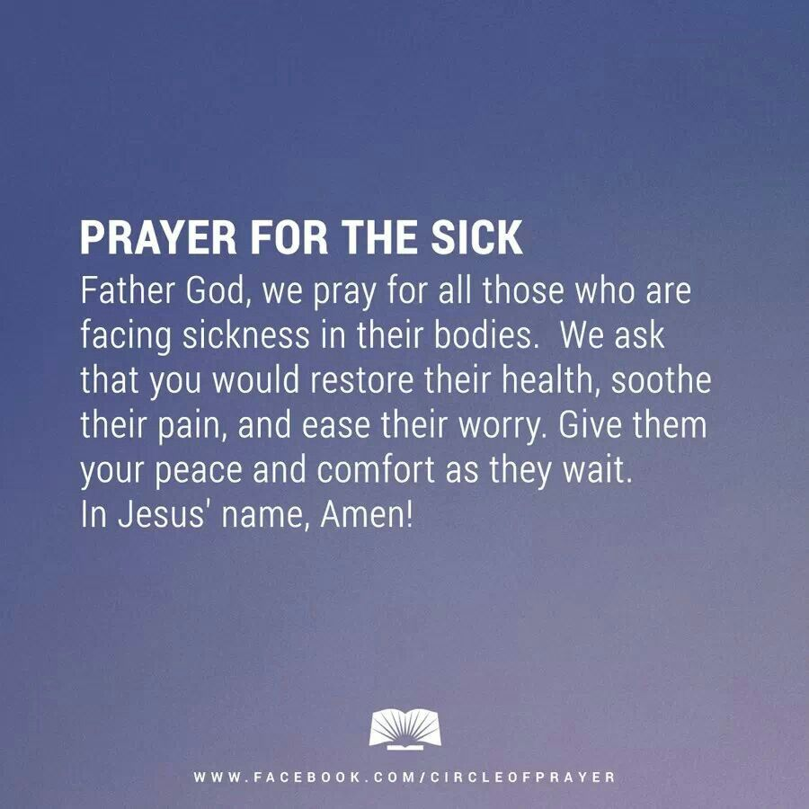 Prayer for the sick Prayer for the sick, Sick quotes