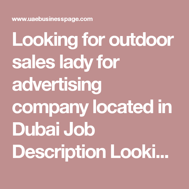 Looking For Outdoor Sales Lady For Advertising Company Located In