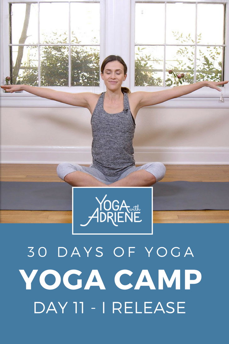 30 Days of Yoga - Day 11 | Yoga With Adriene