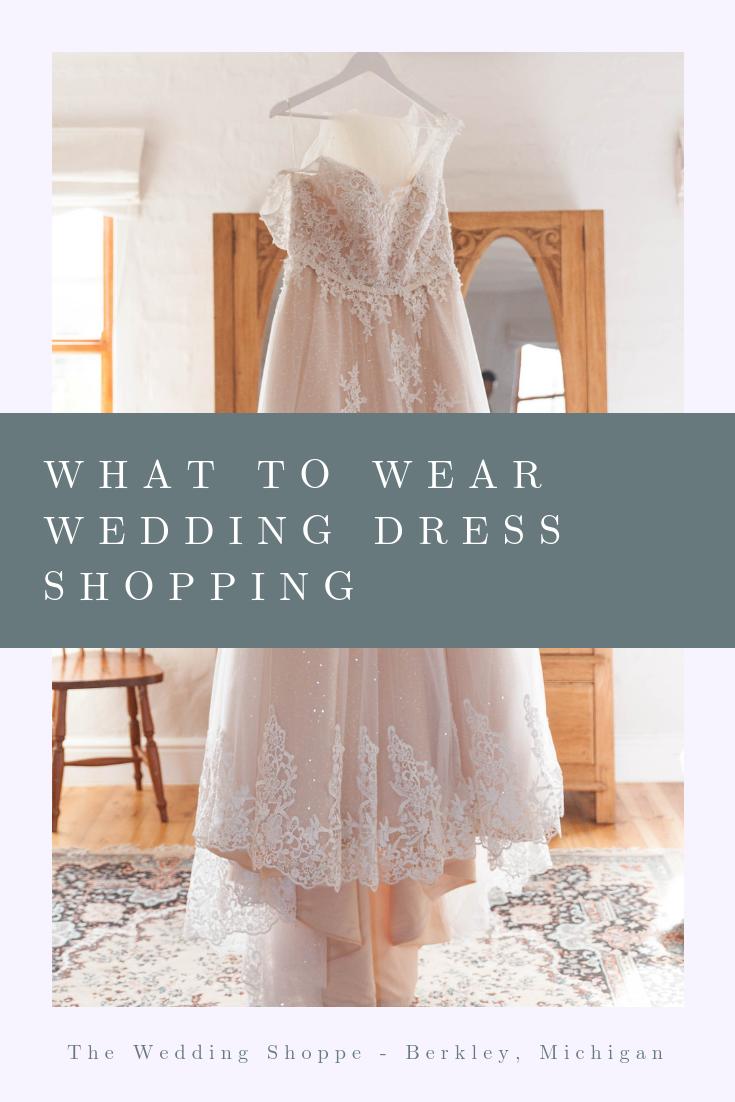 13+ What to wear wedding dress shopping info