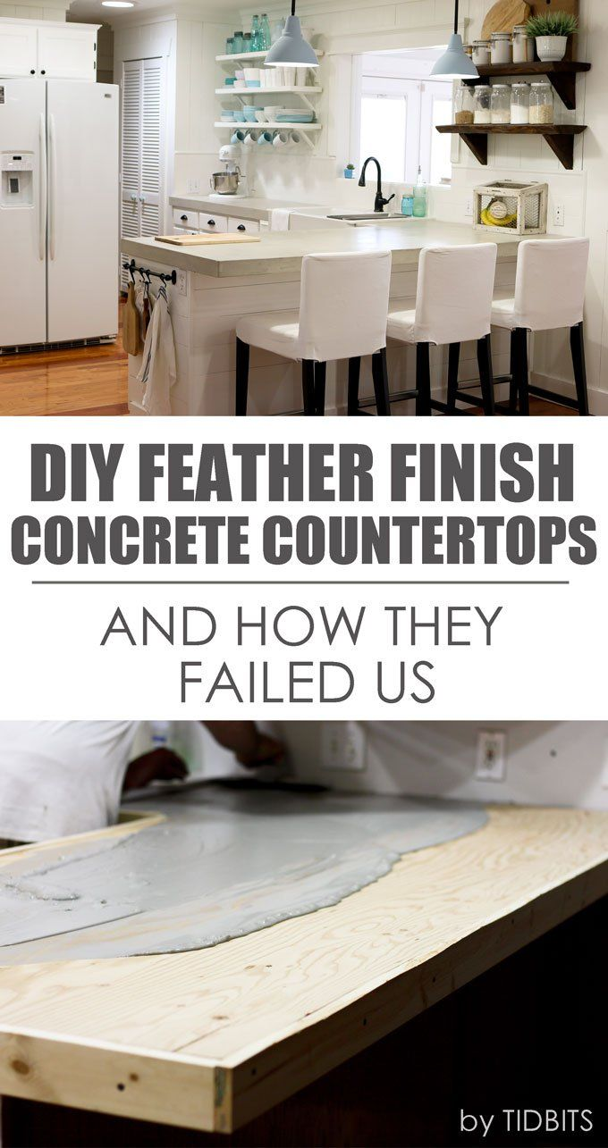DIY Feather Finish Concrete Countertops - {And How They Failed Us ...
