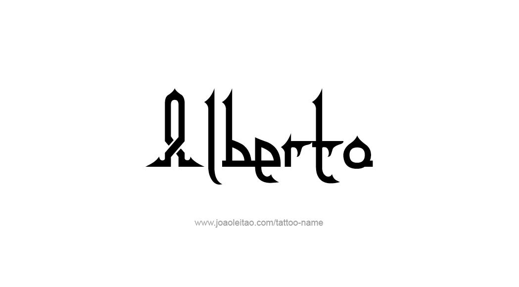 Alberto Name Tattoo Designs Name Tattoos Name Tattoo Designs Tattoo Designs