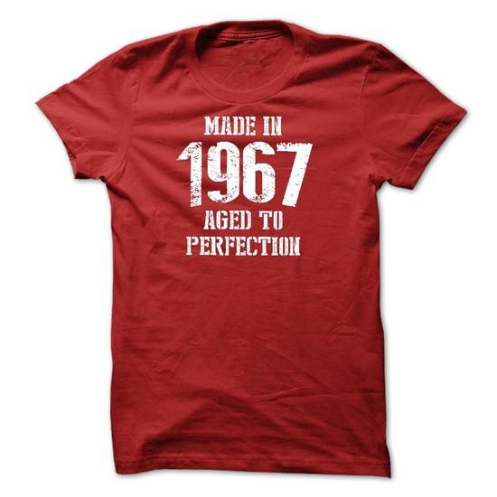 Cool #TeeFor1967 Made in 1967 Aged To - 1967 Awesome Shirt - (*_*)