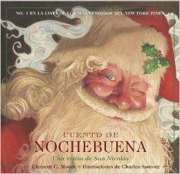 Cuento de Nochebuena, Una Visita de San Nicolas: Spanish Edition: Charles Santore: 9781604332995: Amazon.com: Books
