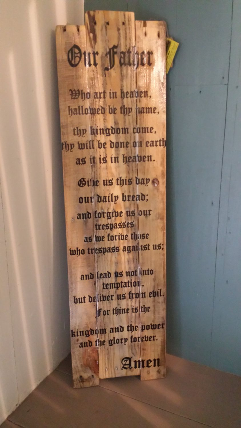 wood sign lord s prayer reclaimed wood pallet wood on wall of moms id=49553