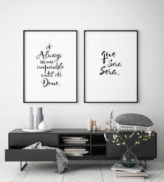 Que Sera Sera Quote Print Black And White Wall Decor Living Room Decor Bedroom Decor Modern Scan White Wall Decor Bedroom Wall Art Minimalist House Design