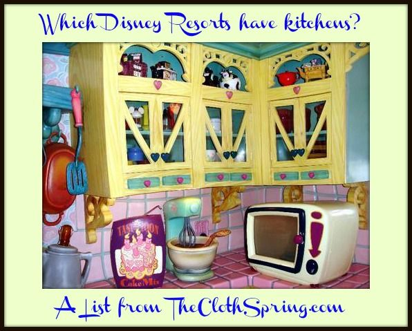 a list of which disney resorts have kitchens