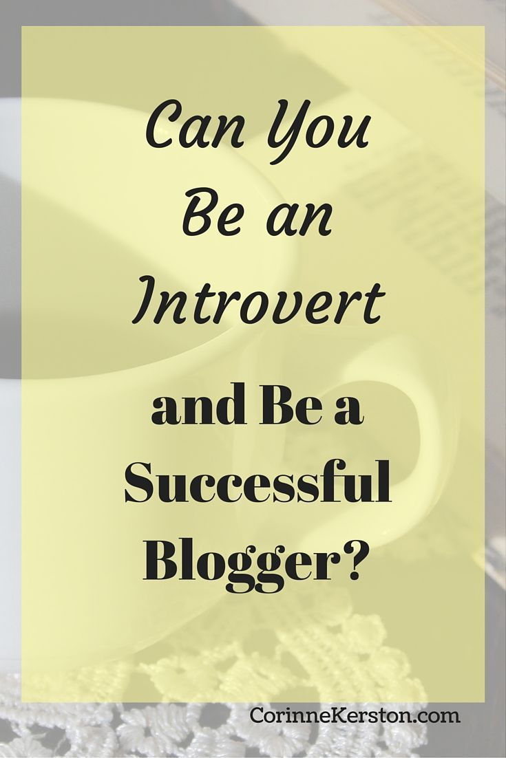In a world full of outspoken, webinar-hosting, podcasting bloggers, can a true introvert really be a successful blogger? I think so! Click through to find out more