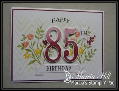 Marcia's Stampin' Pad: Cupcake Inspirations #401 - Happy 85th Mom!