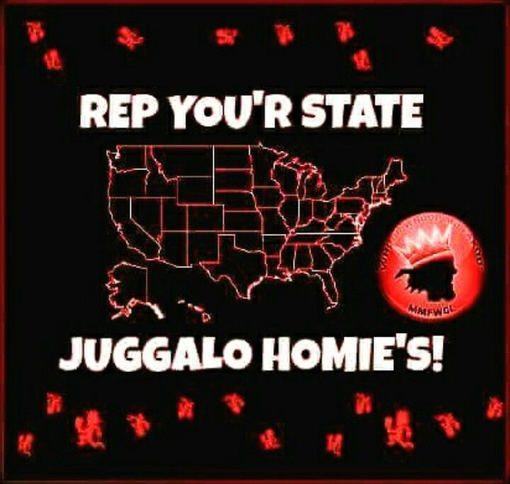 Juggalo homies rep your  state.. Whoop  Whoop