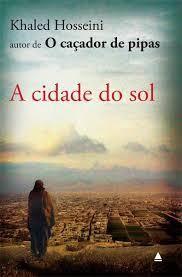 Khaled Hosseini Um Autor Apaixonante A Cidade Do Sol Livros