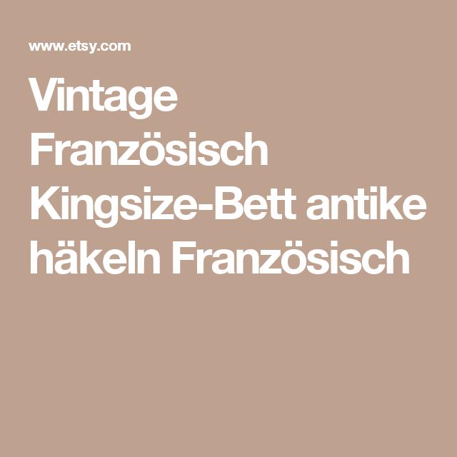 Vintage Französisch KingsizeBett antike häkeln