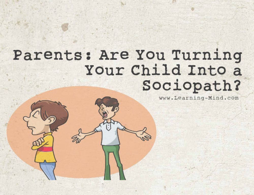 sociopathic children are a product of these 5 parenting traps all