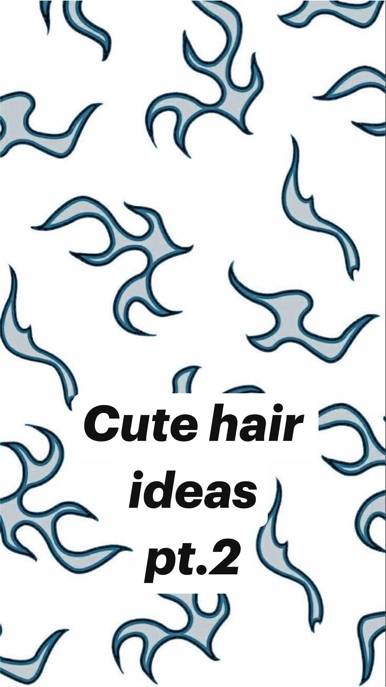 Cute hair ideas pt.2