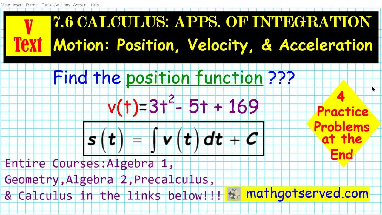 7 6 Calculus Application Of Integration Position Velocity Acceleration M Calculus Ap Calculus Math Tutorials [ 720 x 1280 Pixel ]