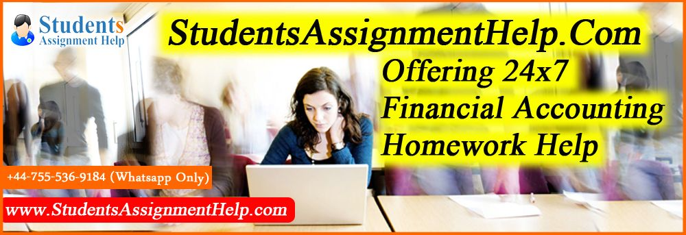 students assignment help offering x financial accounting students assignment help offering 24x7 financial accounting homework help