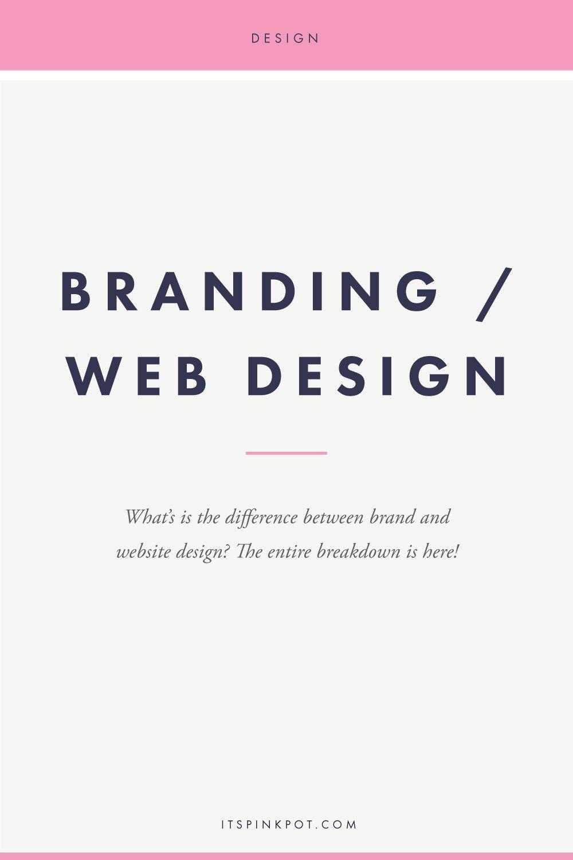 Brand Design Vs Web Design What Is The Difference Web Design Tips Web Design Quotes Online Web Design