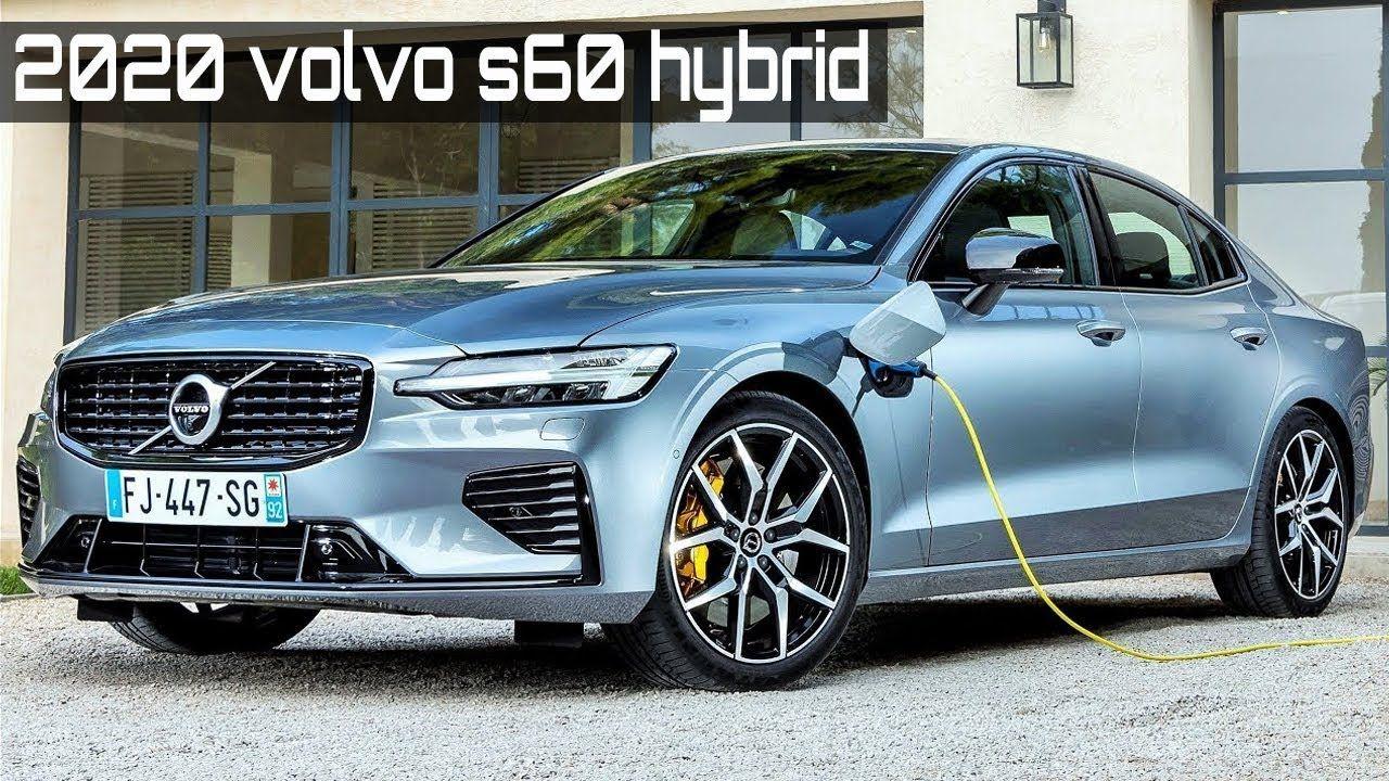 2020 Volvo S60 T8 Best Sedan Hybrid In 2020 Volvo S60 Volvo Sedan