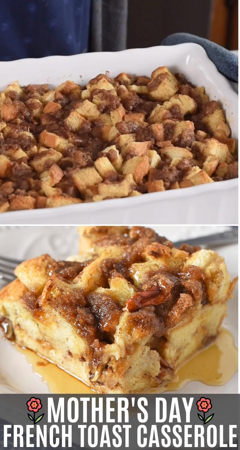 Mother's Day French Toast Casserole