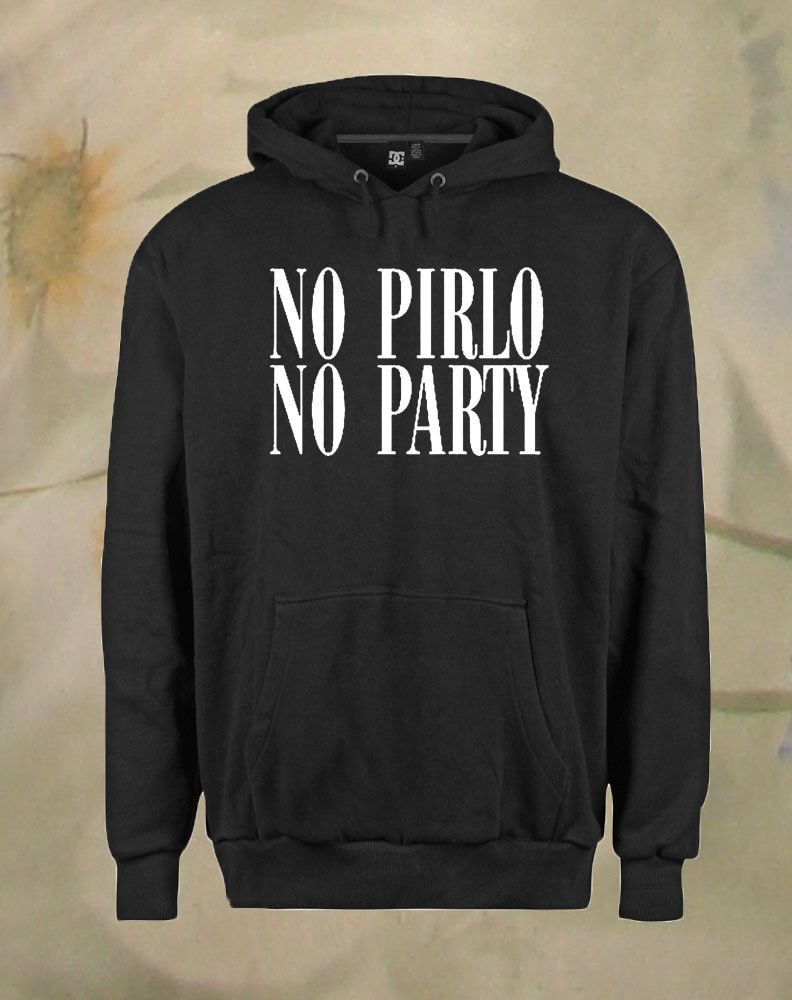 Andrea Pirlo 'No Pirlo No Party Hoodie unisex adults Size S to 2XL ...