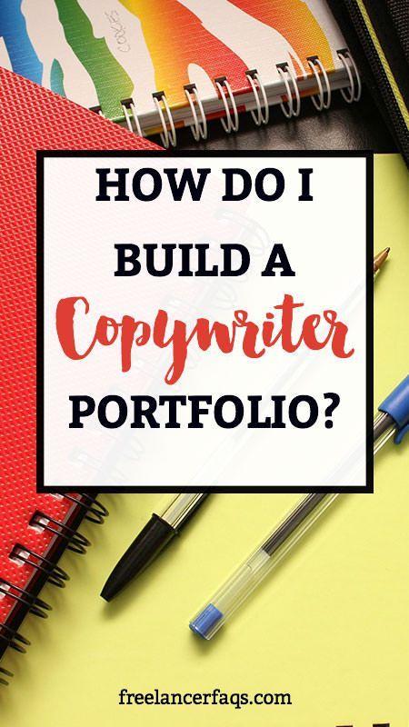 How Do I Build a Copywriter Portfolio | Freelance writing jobs ...