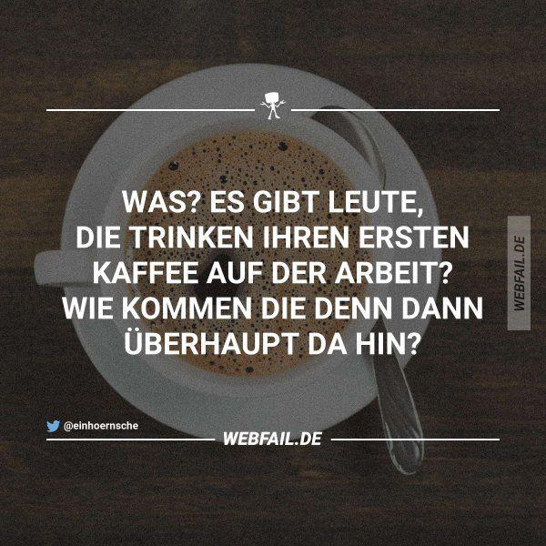 Das verstehe ich nicht   Kaffee   Funny, Quotes und Humor