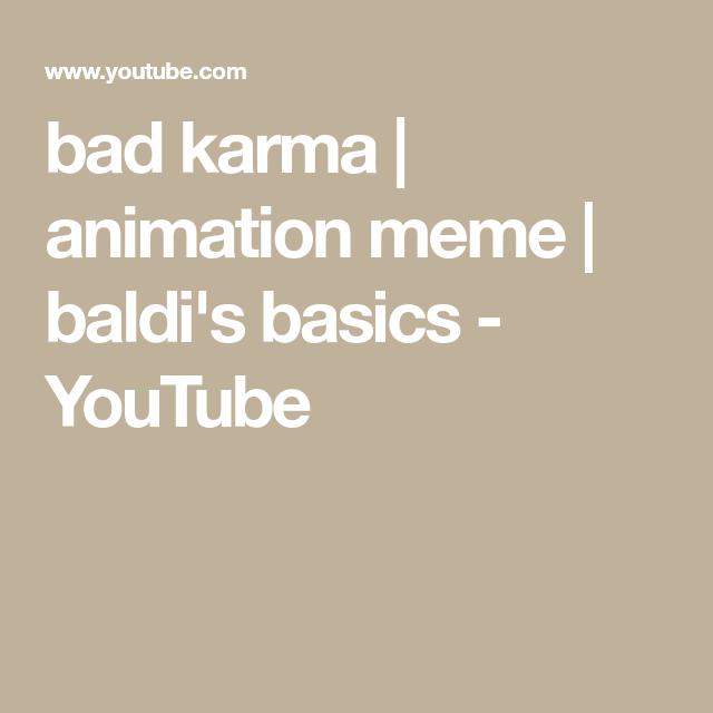 Bad Karma Meme Cringe Animation Compilation Youtube