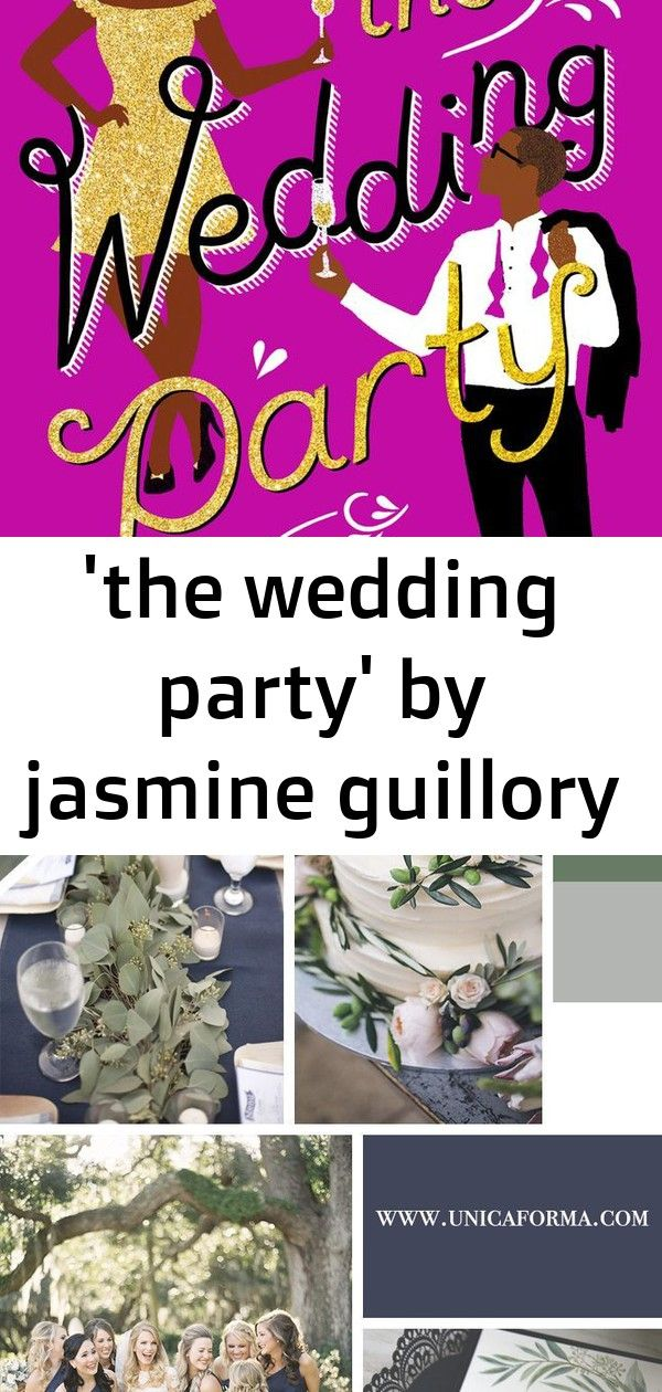 'the wedding party' by jasmine guillory Wedding party