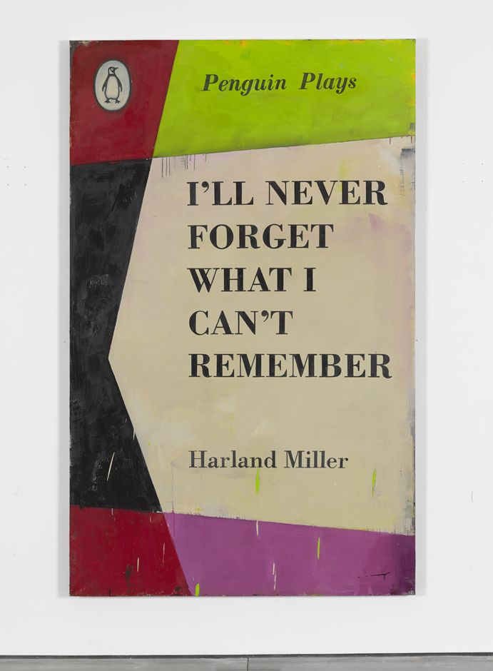 Harland Miller - Ill Never Forget What I Cant Remember 2013_WEB