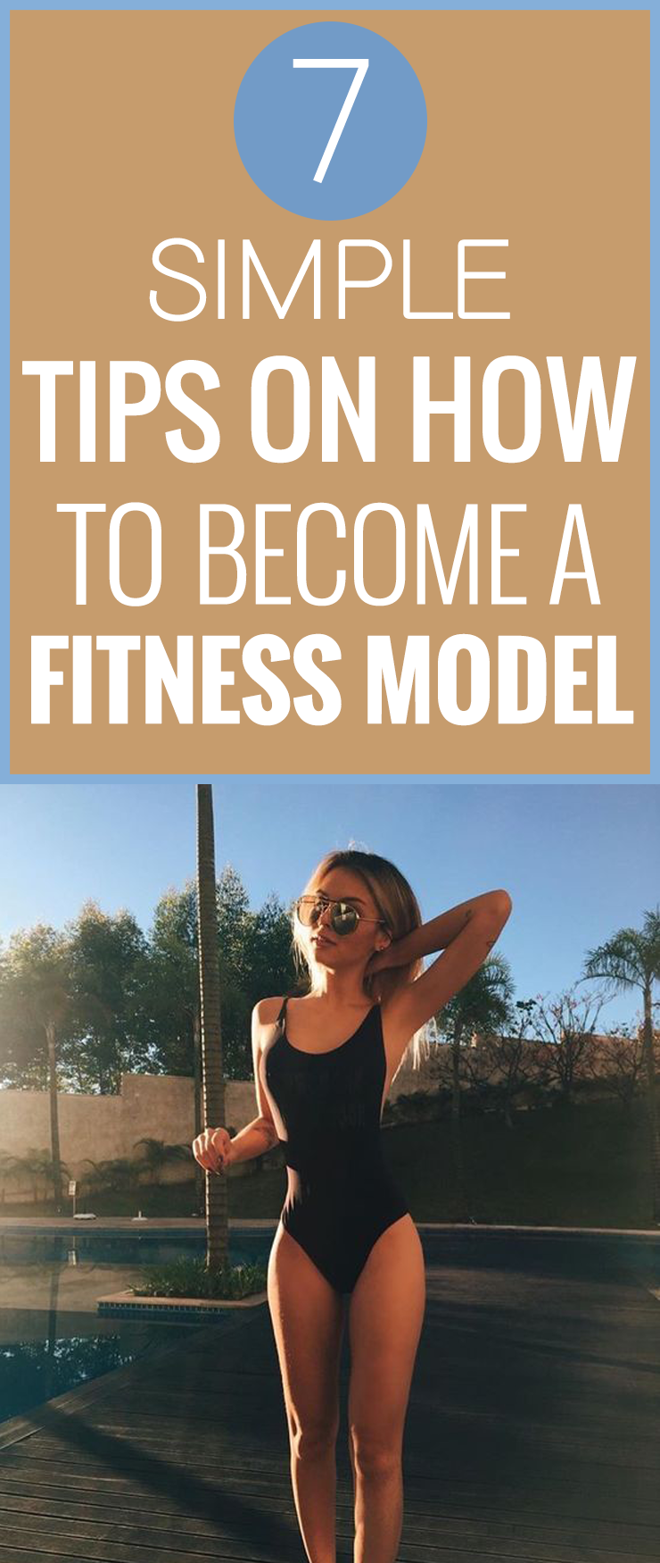 7 Simple Tips On How To Become A Fitness Model 7goodies Become A Fitness Model Fitness Model Fitness Instagram