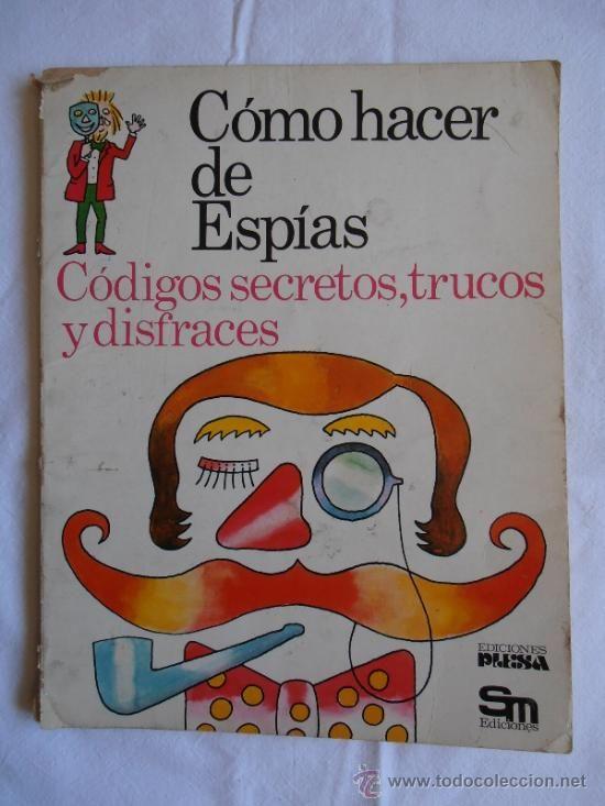 LIBRO COMO HACER DE ESPIAS EDITORIAL PLESA