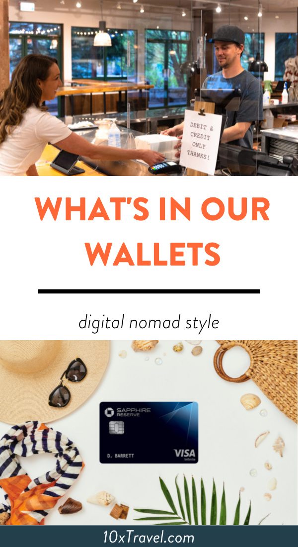 What's In Our Wallets Digital Nomad Style 10xTravel in