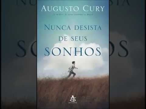 Audiobook Download Nunca Desista Dos Seus Sonhos Augusto Cury