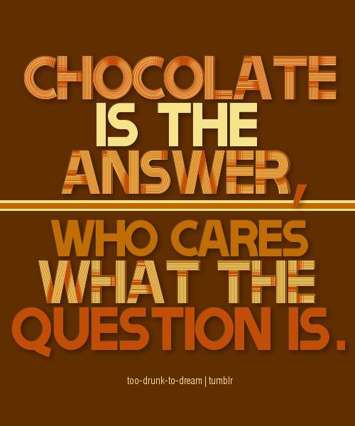 Small Steps Towards Positive Changes With Images Chocolate Quotes Funny Quotes