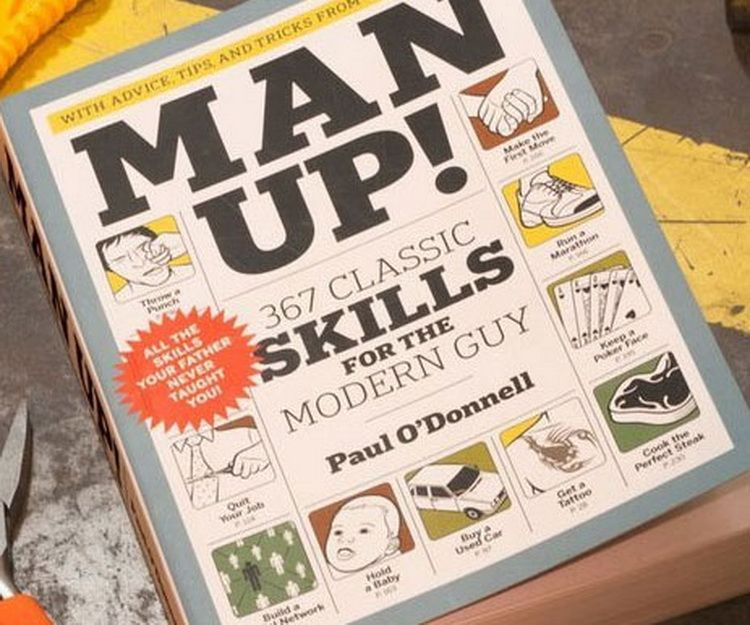 Man Up! Book – 367 Classic Skills for the Modern Guy