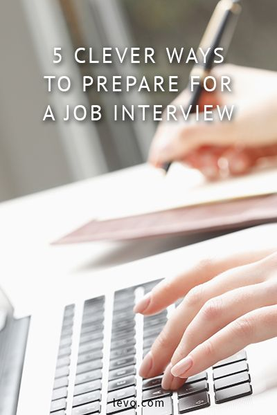 Advice on how to prepare for a job interview www.levo.com