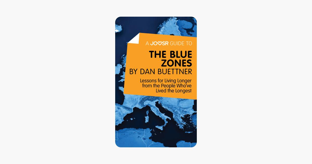 A Joosr Guide to… The Blue Zones by Dan Buettner Joosr