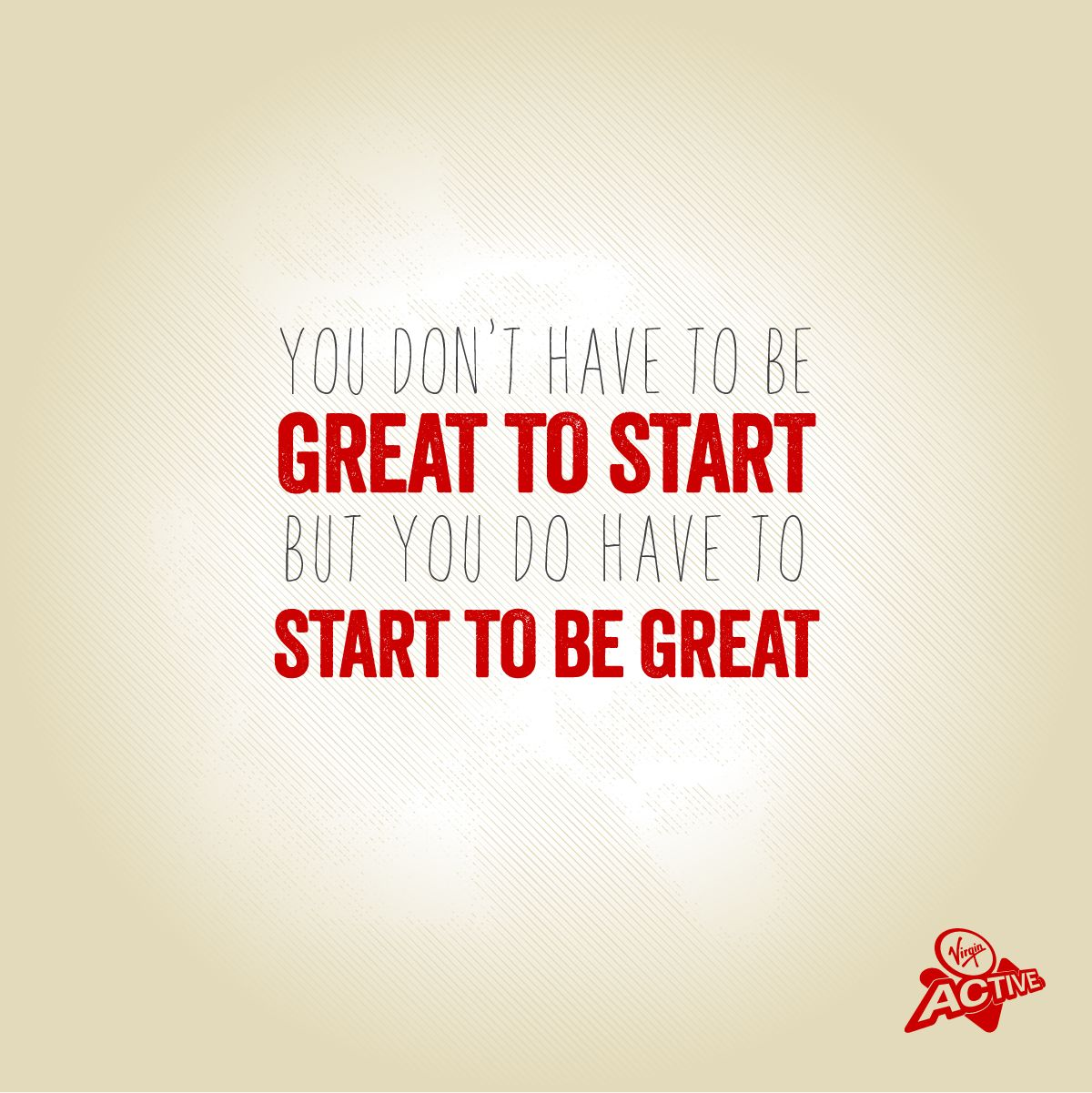 Everyone Has To Start Somewhere Begin Your Journey To Greatness Today Fitness Mo Inspirational Quotes God Top Motivational Quotes Fitness Motivation Quotes