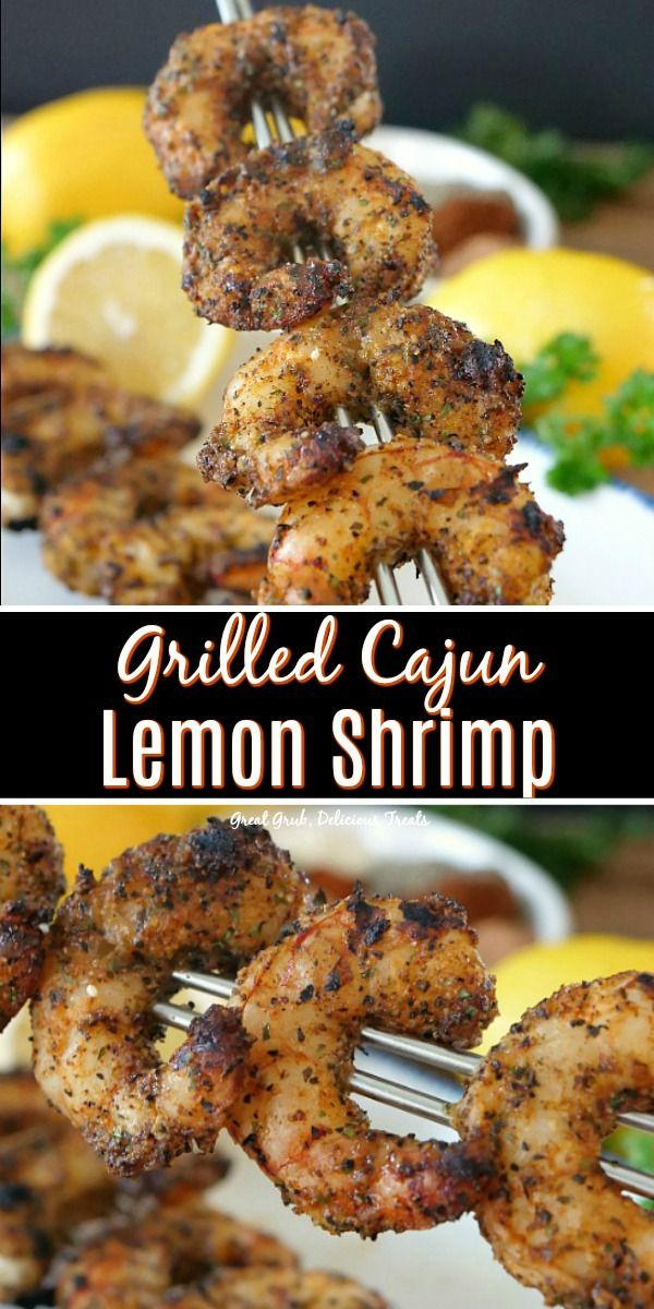 These Grilled Cajun Lemon Shrimp is a delicious grilled shrimp recipe with a Cajun spice rub and fresh lemon juice. #delicious #deliciousfoodrecipes #shrimprecipes #grilledshrimp #yummy #greatgrubdelicioustreats #grilledshrimp