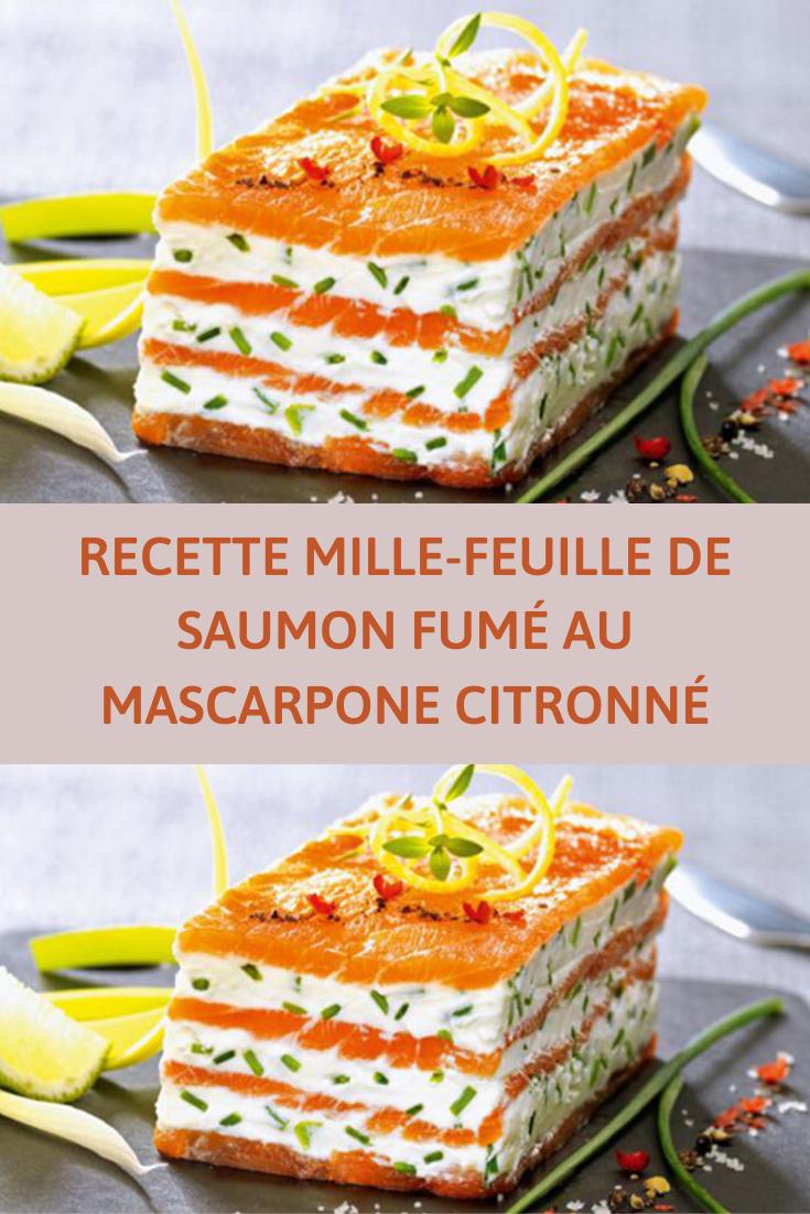 RECETTE MILLE-FEUILLE DE SAUMON FUMÉ AU MASCARPONE CITRONNÉ #entreesrecettes