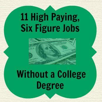 looking for a new high paying career that doesnt require a college degree see this list of six figure income jobs you can get into now without a degree - Six Figure Jobs Six Figure Income Jobs List