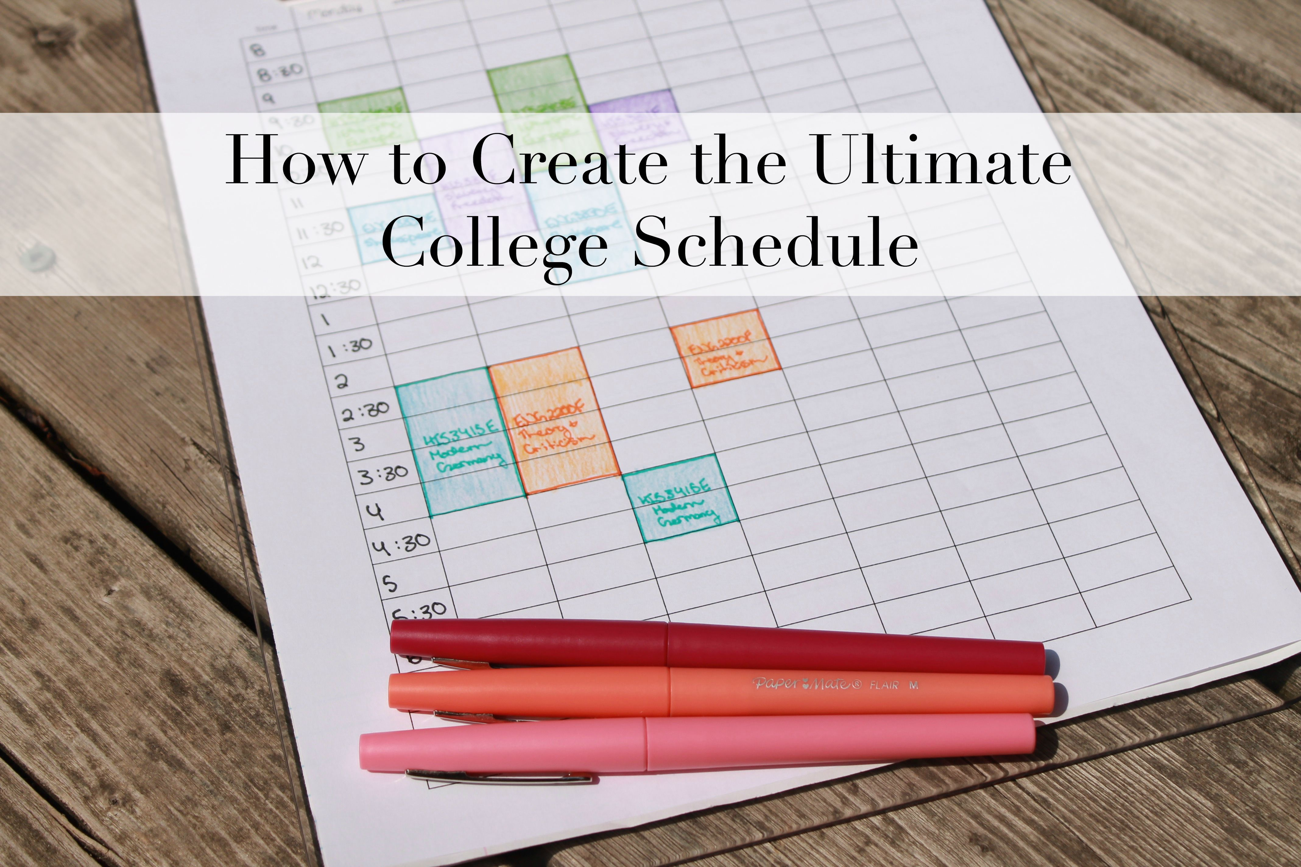how to create the ultimate schedule in university and college