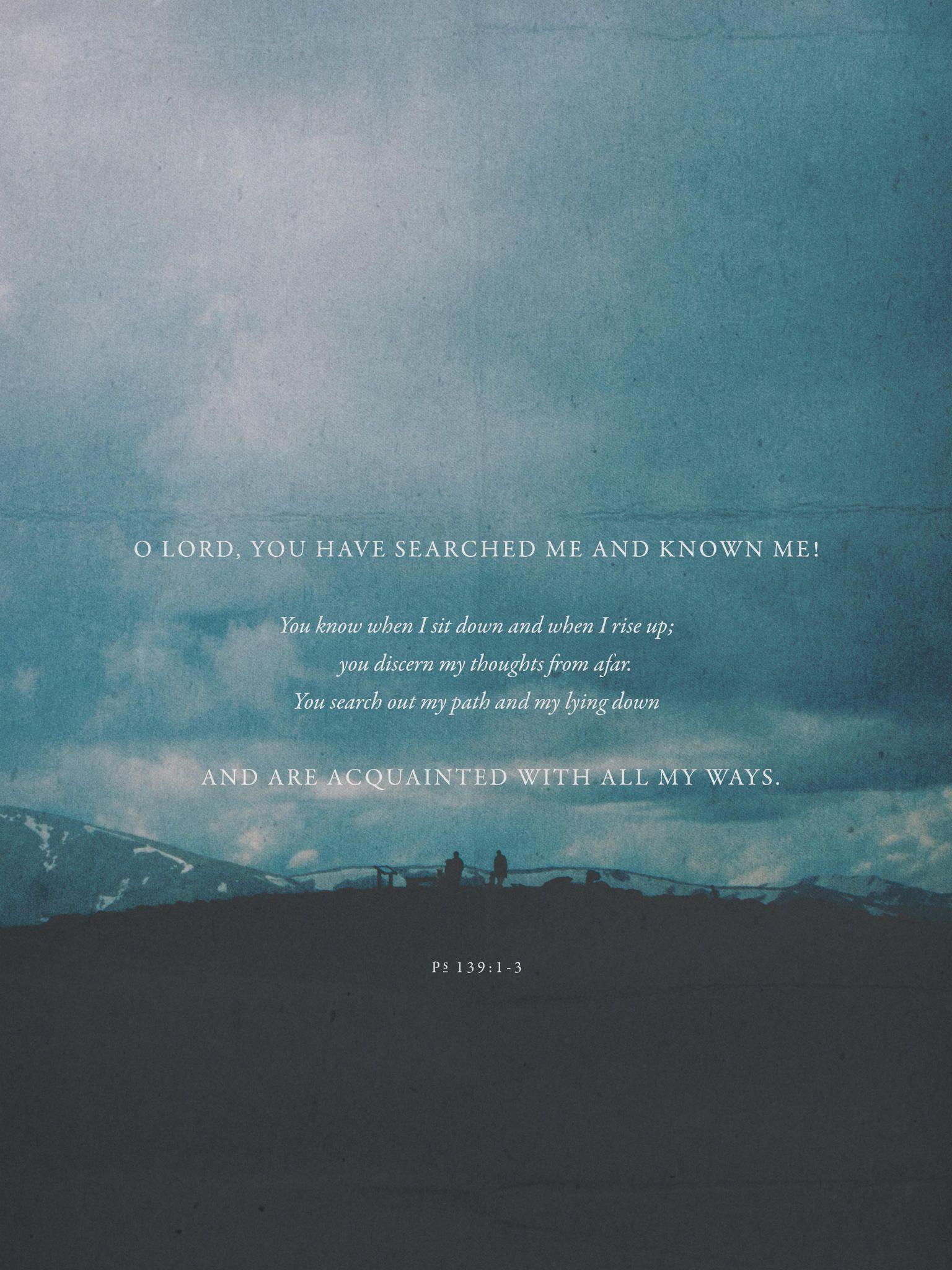 free printable or desktop wallpaper psalm 1391 3 via