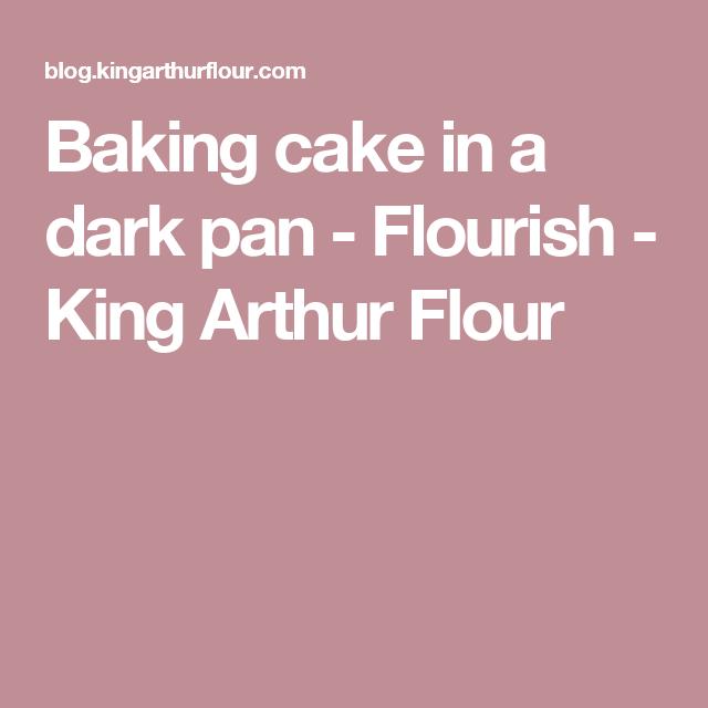 Baking cake in a dark pan - Flourish - King Arthur Flour