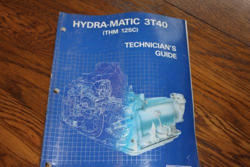 GM-HYDRA-MATIC-3T40-TRANSMISSION-TECHNICIAN-GUIDE-MANUAL-DIAGRAMS