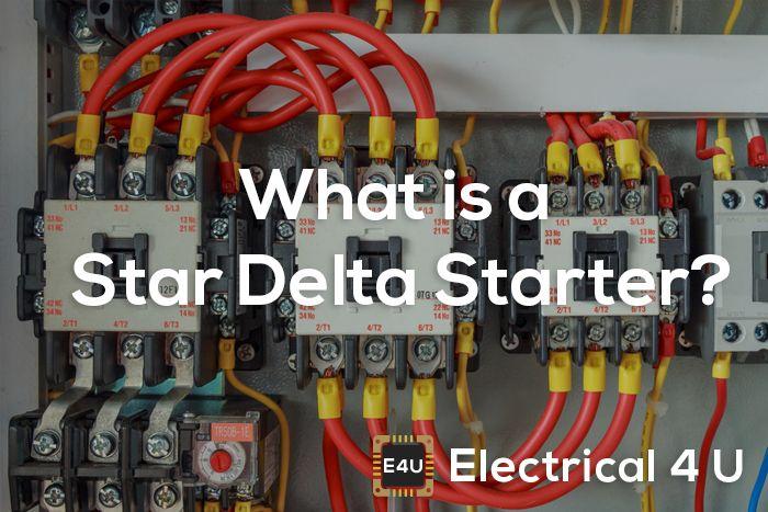 Star Delta Starter  Circuit Diagram  Working Principle
