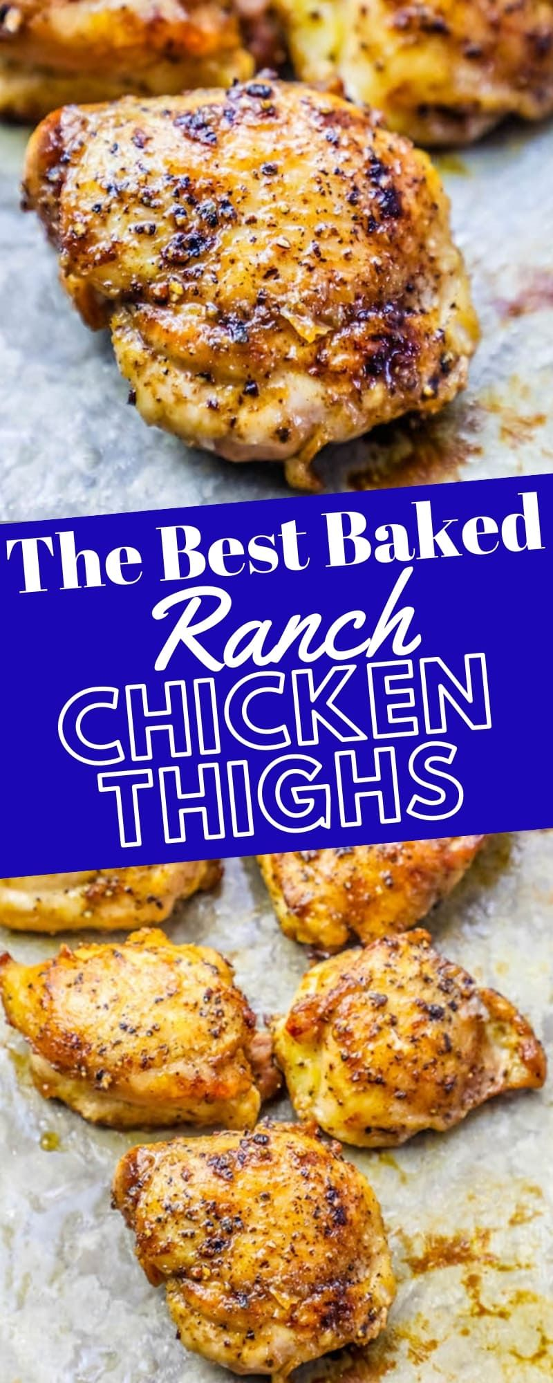 The Best Easy Baked Ranch Chicken Thighs Recipe