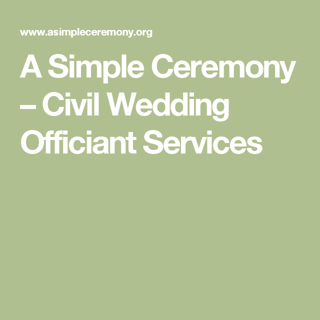 Civil Wedding Ideas: Civil Wedding Officiant Services