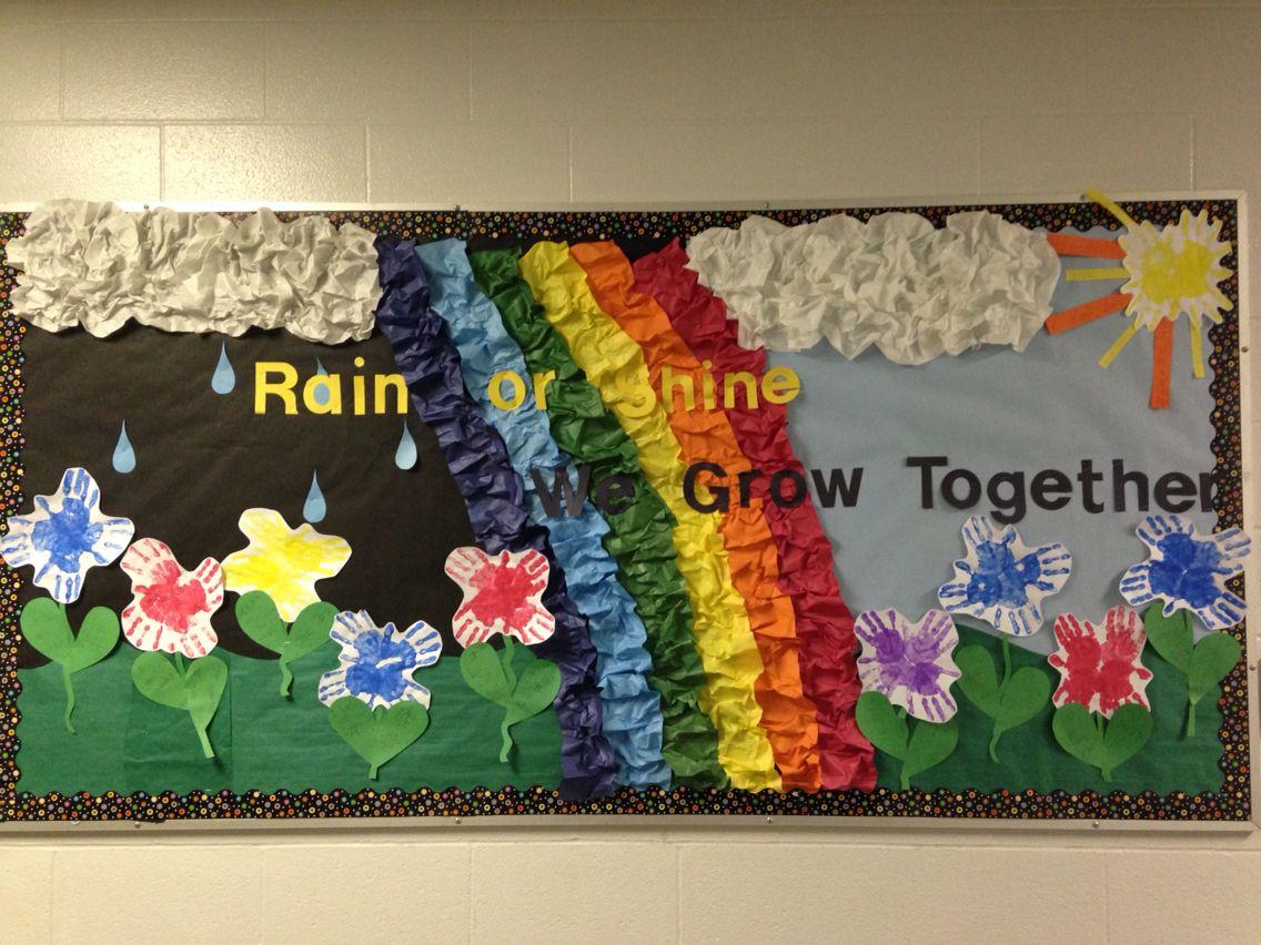 Rain Or Shine We Grow Together Spring Bulletin Board